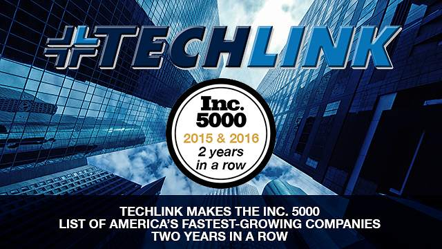 TechLink Services Moves Up Within the Inc. 5000 Ranks