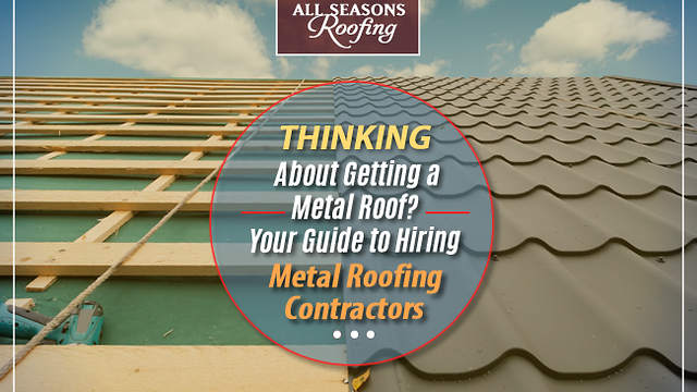 All Seasons Roofing Are the Pioneers of Custom Metal Roofing Contractors