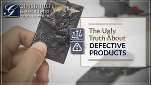 The Ugly Truth About Defective Products