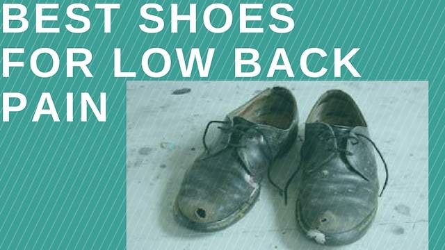 Dr.Brian McKay discusses shoes for back pain