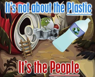 plastic materials don't pollute, people pollute.
