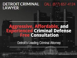 Best Detroit Criminal Lawyer
