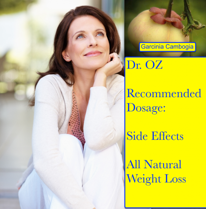 Garcinia Cambogia Dr Oz Dosage Side Effects The Ultimate
