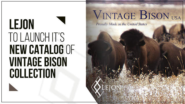 Lejon to Launch it's New Catalog of Vintage Bison Collection