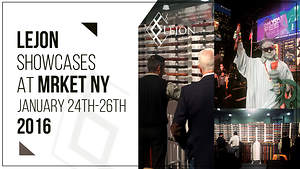 Lejon Showcases at Mrket NY January 24th-26th 2016