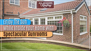 Enjoy The Sun While Inside Your Home With a Spectacular Sunroom