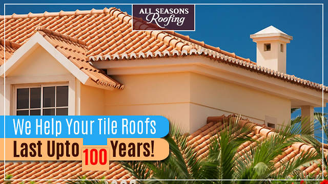 All Seasons Roofing installed Tile Roofs can last up to 100 years