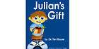 Dr. Teri Rouse Releases  new Children's Book JULIAN'S GIFT