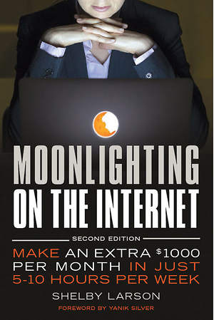 Moonlighting on the Internet - New Book Release from Entrepreneur Press