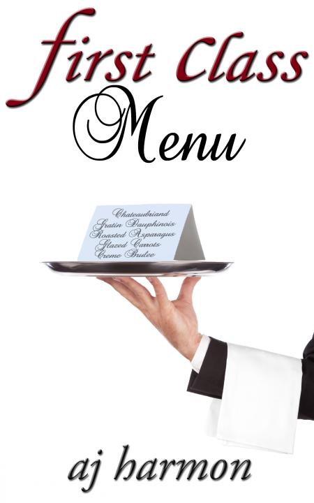 "AJ Harmon Has The Recipe For A Sensuous New Romance Novel ""First Class Menu"""