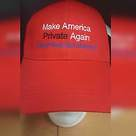 Make America Private Again Hat