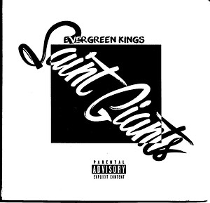 Evergreen Kings Release Debut Rap EP Saint Giants