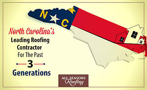 North Carolina's Leading Roofing Contractor For The Past 3 Generations