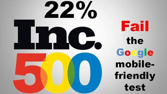 22% of Inc 500 Company Websites Don't Pass Mobile Test