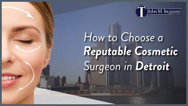 Cosmetic Surgeon in Detroit