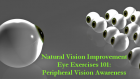 New Eye Exercise Method To Improve Vision