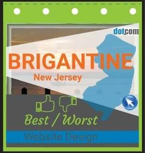 Best and Worst Brigantine NJ Website Design